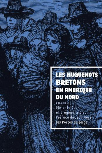 le dour huguenots bretons en Amérique 1